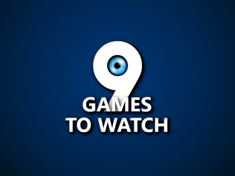 9 Games To Watch #36