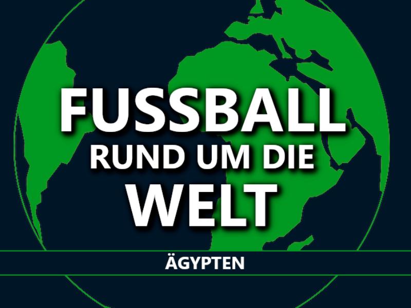 Fußball rund um die Welt: Ägypten